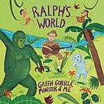 Ralph's World Green Gorilla, Monster & Me