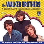 Walker Brothers The Sun Ain't Gonna Shine Anymore (EP)