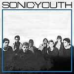 Sonic Youth Sonic Youth (Remastered)