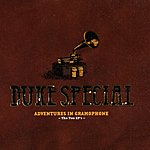 Duke Special Adventures In Gramaphone (The Two EP's)