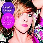 Charlotte Church Moodswings (To Come At Me Like That) (Acoustic - Live At HMV Cardiff)