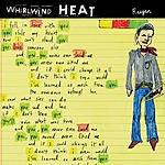 Whirlwind Heat Reagan EP (Parental Advisory)
