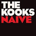 The Kooks Naïve (Single)