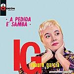 Isaura Garcia A Pedida E Samba