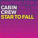 Cabin Crew Star To Fall (Maxi-Single)