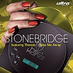 Stonebridge Take Me Away (Maxi-Single)