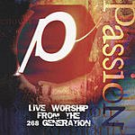 Passion Worship Band Passion '98: Live Worship From The 268 Generation