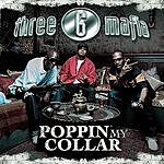Three 6 Mafia Poppin' My Collar (Cracktracks Remix)