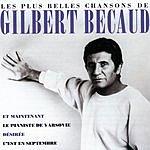 Gilbert Bécaud Les Plus Belles Chansons De Gilbert Bécaud