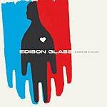 Edison Glass Forever (Single)
