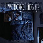 Hawthorne Heights If Only You Were Lonely (Bonus Track)