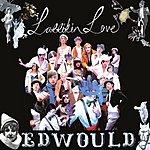 Larrikin Love Edwould (Single)