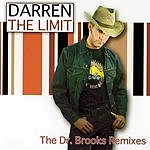 DARREN The Limit - The Dr. Brooks Remixes