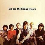 The Boggs We Are The Boggs We Are