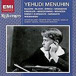 Yehudi Menuhin Menuhin Plays Bazzini, Bloch, Dinicu, Granados, Kreisler, Moszkowski & Others