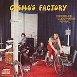 Creedence Clearwater Revival Cosmo's Factory (Remastered)