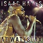 Isaac Hayes At Wattstax (Live)