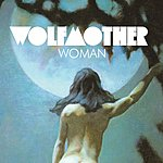 Wolfmother Woman (Single)