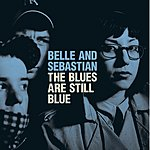 Belle & Sebastian The Blues Are Still Blue (3-Track Single)