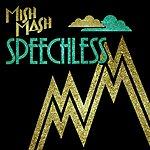 Mish Mash Speechless (6 Track Single)