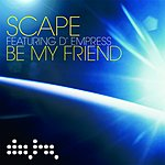 Scape Be My Friend (6 Track Single)