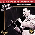 Woody Herman Blues On Parade