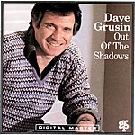 Dave Grusin Out Of The Shadows