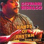 Giovanni Hidalgo Hands Of Rhythm