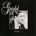Carlos Gardel La Historia Completa De Carlos Gardel, Vol.27