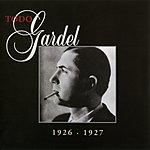 Carlos Gardel La Historia Completa De Carlos Gardel. Vol.26