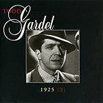 Carlos Gardel La Historia Completa De Carlos Gardel, Vol.33