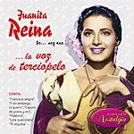 Juanita Reina Yo...Soy Esa La Voz De Terciopelo