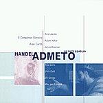George Frideric Handel Admeto, Re Di Tessaglia, Opera, HWV 22