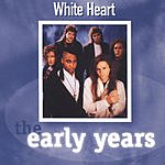 WhiteHeart The Early Years