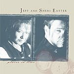 Jeff & Sheri Easter Places In Time