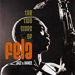 Fela Kuti The Two Sides Of Fela: Jazz & Dance