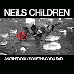 Neils Children Another Day (3-Track Single)