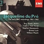 Jacqueline Du Pré Jacqueline Du Pré - The Early BBC Recordings