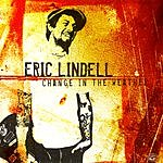 Eric Lindell Change In The Weather