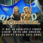 Bomshel It Was An Absolutely Finger Lickin', Grits & Chicken, Country Music Love Song (Single)