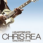 Chris Rea Heartbeats: Chris Rea Greatest Hits