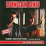 Duncan Dhu Cien Gaviotas Y Otros Exitos