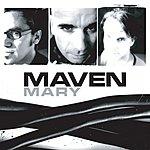 Maven Mary (3 Track Single)