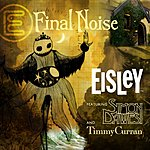 Eisley Final Noise