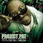 Project Pat Good Googly Moogly (Single) (Parental Advisory)
