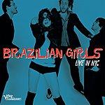 Brazilian Girls Live In NYC