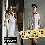 Giant Drag This Isn't It