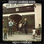 Creedence Clearwater Revival Willie And The Poor Boys (Remastered)