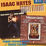 Isaac Hayes Double Feature: Three Tough Guys & Truck Turner