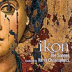 Harry Christophers IKON - Music for the Spirit & Soul